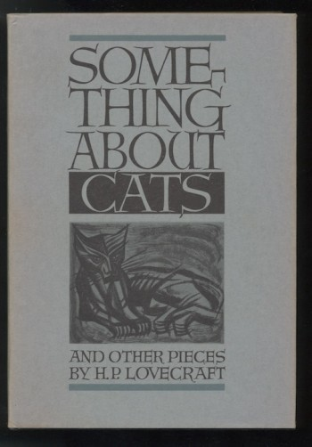 Image for H.P. LOVECRAFT: SOMETHING ABOUT CATS.  Arkham House, Sauk City, 1949. [First Edition].  One owner copy unusually fine in d.j.