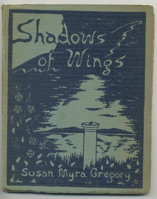 Image for SHADOWS OF WINGS. Troubadour Press, San Diego, Calif., 1930. First Edition, 300 signed numbered copies.  Introduction by CLARK ASHTON SMITH.
