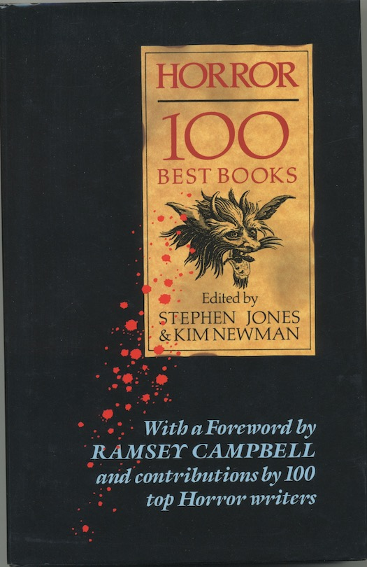 Image for HORROR 100 BEST BOOKS. Xanadu, London, 1988. Signed by Kim Newman.