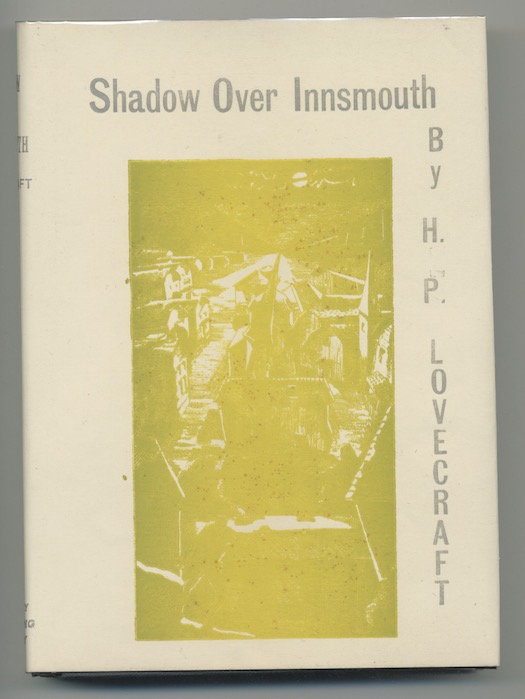 Image for H.P. LOVECRAFT: THE SHADOW OVER INNSMOUTH—Visionary Publishing Co., 1936.  [First edition].  With errata-sheet. In Gray Parrot tray-case.