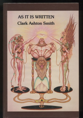 Image for CLARK ASHTON SMITH: AS IT IS WRITTEN—Donald M. Grant, 1982. First Edition. Signed by illustrator.  A case of mistaken identity!