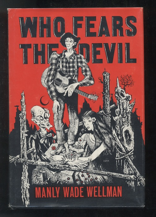 Image for MANLY WADE WELLMAN: WHO FEARS THE DEVIL—Arkham House, 1963. [First edition]. [2058 copies]. Signed twice!