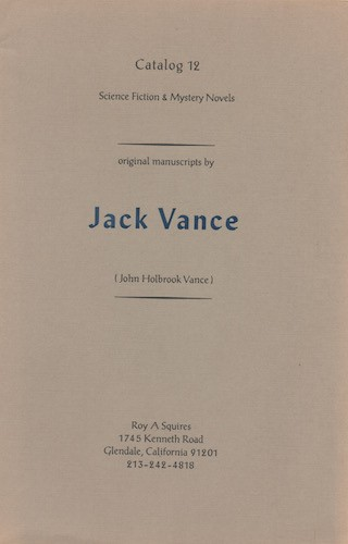 Image for SCIENCE FICTION & MYSTERY NOVELS: ORIGINAL MANUSCRIPTS, BY JACK VANCE. ROY A. SQUIRES, CATALOG 12.
