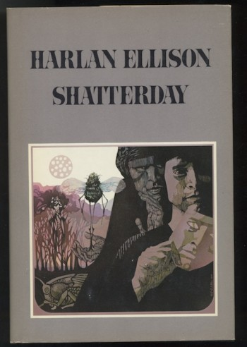 Image for HARLAN ELLISON: SHATTERDAY. Houghton Mifflin, 1980. First Edition.  With scarce  Leo & Diane Dillon designed bookplate in original envelope, limited to 1000, SIGNED by the author, as issued from the publisher.
