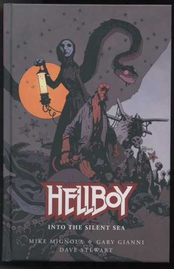 Image for Mike Mignola/Gary Gianni, Dave Stewart—HELLBOY INTO THE SILENT SEA.  Dark Horse Books, 2017.  First Edition.  SIGNED  by Mignola & Gianni!