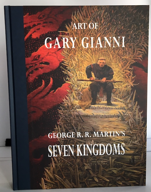 Image for ART OF GARY GIANNI GEORGE MARTIN's SEVEN KINGDOMS. Signed by the artist, and remarqued with a dragon head.