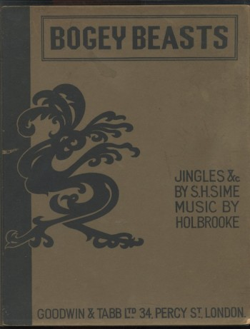 Image for SIDNEY SIME/JOSEPH HOLBROOKE: BOGEY BEASTS.  Goodwin & Tab, (1923). A legendary rarity.