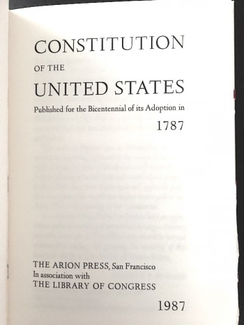 Image for UNITED STATES CONSTITUTION—1787-1987 The Biecntennial Edition.  The Arion Press, San Francisco. One of 500 deluxe limited edition copies printed.