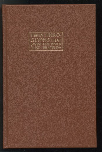 Image for  TWIN HIEROGLYPHS THAT SWIM THE RIVER DUST—26 COPY EDITION!  Lord John Press, 1978.  Bound in calfskin, housed in Gray Parrot deluxe clamshell box.