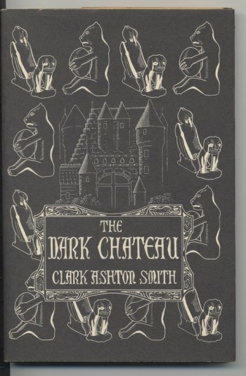 Image for CLARK ASHTON SMITH: THE DARK CHATEAU, Arkham House, 1951. [563 copies printed]. SIGNED and inscribed Christmas day, 1951; additionally SIGNED in full upon the half-title page CLARK ASHTON SMITH.   Copies of this title are rarely found signed and this is an unusually fine copy in d.j.
