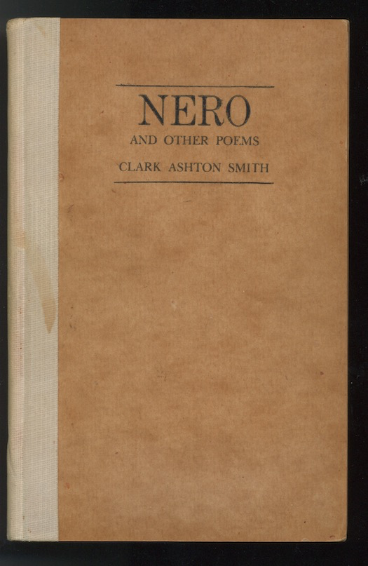 Image for NERO and Other Poems.  The Futile Press, 1937.  [First edition]. —Signed, Inscribed, presentation copy to the author's friend and publisher, Roy A. Squires.  [250? copies].