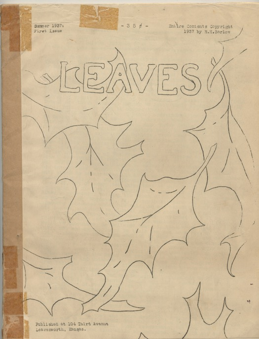 Image for LEAVES.  First Issue.  Summer, 1937.  Just after Lovecraft had passed away.  Lovecraft, Robert E. Howard, Clark Ashton Smith, all present.