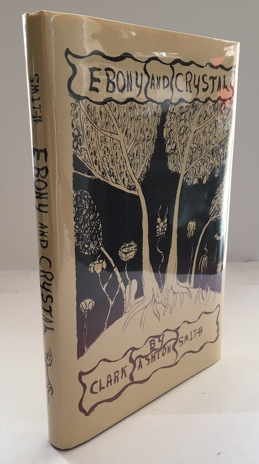 Image for EBONY AND CRYSTAL.  Auburn, Calif., 1922.  [First Edition ] Signed, numbered edition.