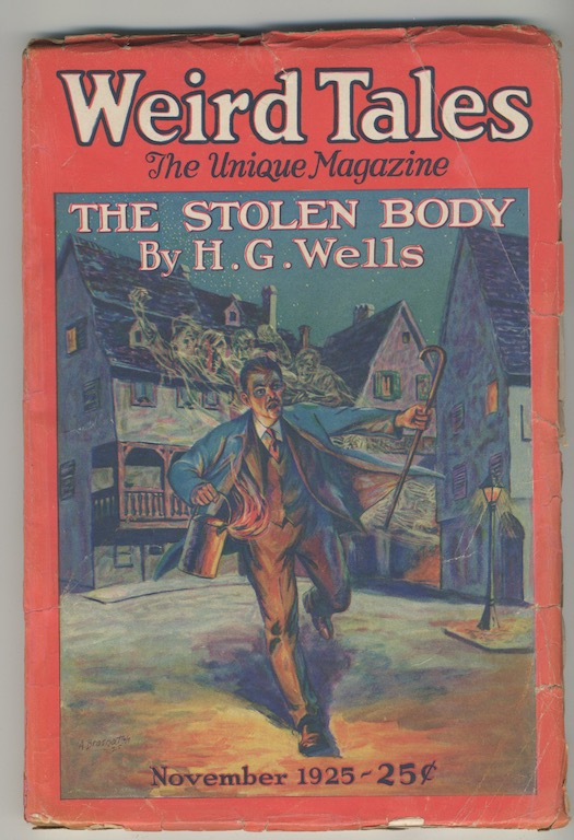Image for WEIRD TALES.  November 1925.  Features cover story THE STOLEN BODY by H.G. Wells; also LUKUNDOO by Edward Lucas-White, part 3 of 3 of Greye LaSpina's—THE GARGOYLE. From the Jerry Weist collection.