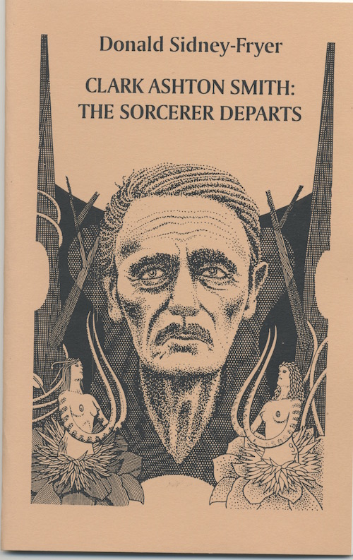 Image for CLARK ASHTON SMITH: The Sorcerer Departs. [SIGNED]