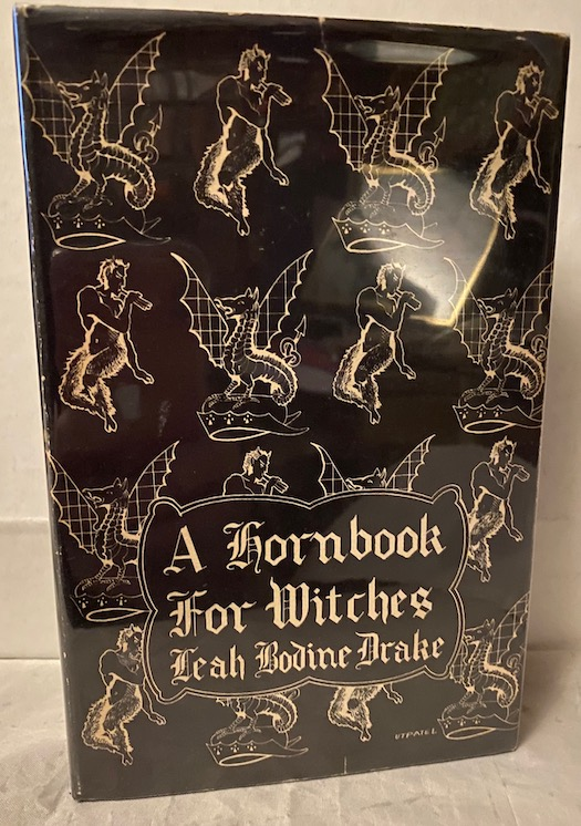 Image for A HORNBOOK FOR WITCHES. Poems of Fantasy.  Arkham House, Sauk City, 1950 [First edition].