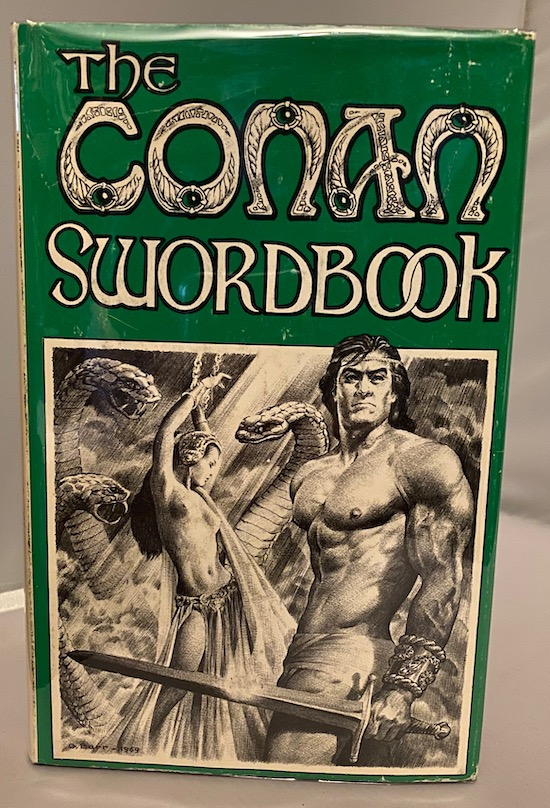 Image for THE CONAN SWORDBOOK. Mirage Press, 1969. (First edition}. 1500 numbered copies.