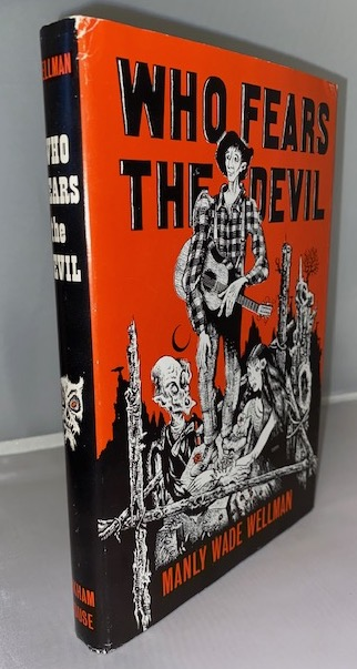 Image for WHO FEARS THE DEVIL? Arkham House, Sauk City, 1963. [First Edition].  Signed by the author.