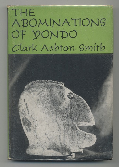Image for THE ABOMINATIONS OF YONDO—Arkham House. 1961. Signed.  The last book published during the author's lifetime. Scarce, signed.