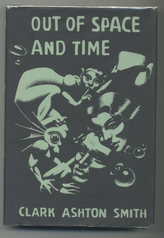 Image for CLARK ASHTON SMITH: OUT OF SPACE AND TIME—Arkham House, 1942. [First edition] [1054 copies].