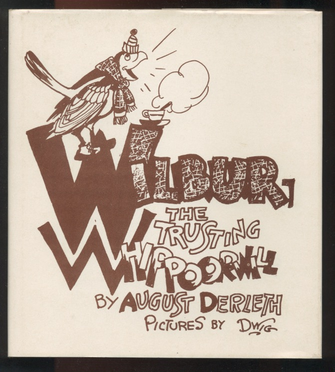 Image for WILBUR, THE TRUSTING WHIPPOORWILL