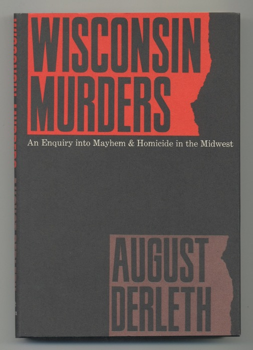Image for WINCONSIN MURDERS An Enquiry into Mayhem & Homicide in the Midwest