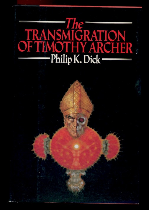 Image for THE TRANSMIGRATION OF TIMOTHY ARCHER.