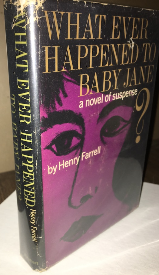 Image for HENRY FARRELL: WHAT EVER HAPPENED TO BABY JANE?—Rinehart, 1965. 1st edition.  Read a movie!