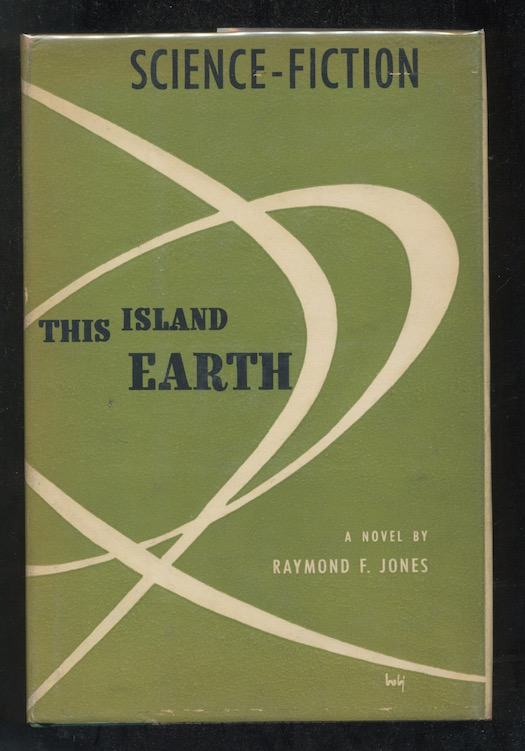Image for RAYMOND F. JONES: THIS ISLAND EARTH—Shasta Press, 1952. First Edition. Read a movie!