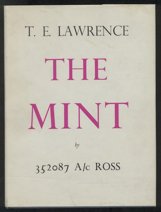 Image for T.E. LAWRENCE: THE  MINT—Jonathan Cape, London, 1955. First Edition.
