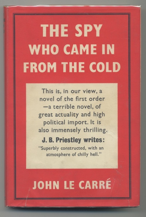 Image for JOHN LE CARRE´: THE SPY WHO CAME IN FROM THE COLD—After 50 years, still the cornerstone of Spy fiction!