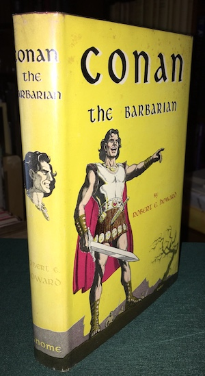 Image for ROBERT E. HOWARD: CONAN THE BARBARIAN—Gnome Press, 1954. First edition.